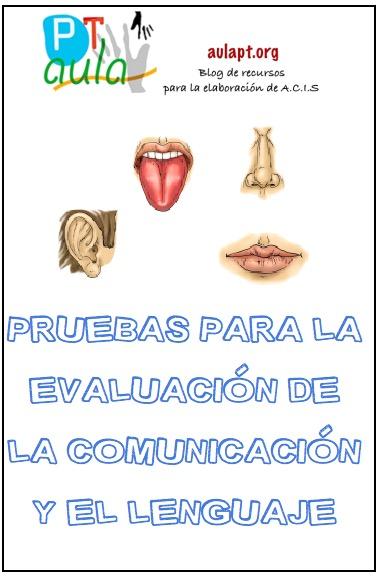 PRUEBAS PARA LA EVALUACIÓN DE LA COMUNICACIÓN Y EL LENGUAJE
