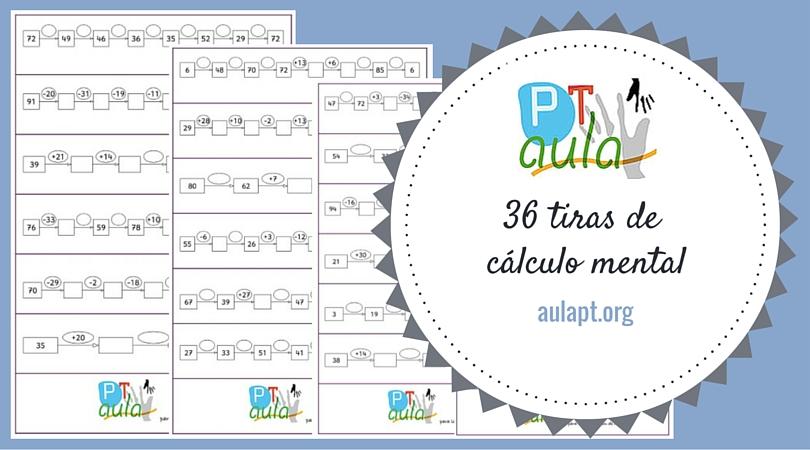 36 Tiras de cálculo mental suma y resta números hasta 100 - Aula PT