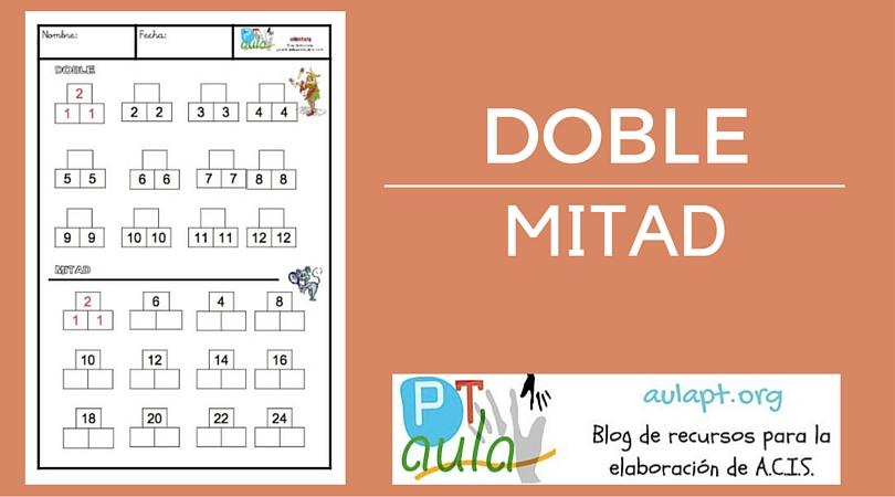 DOBLE Y MITAD FICHA IMPRIMIBLE - Aula PT