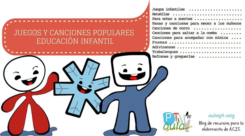 JUEGOS Y CANCIONES POPULARES EDUCACIÓN INFANTIL