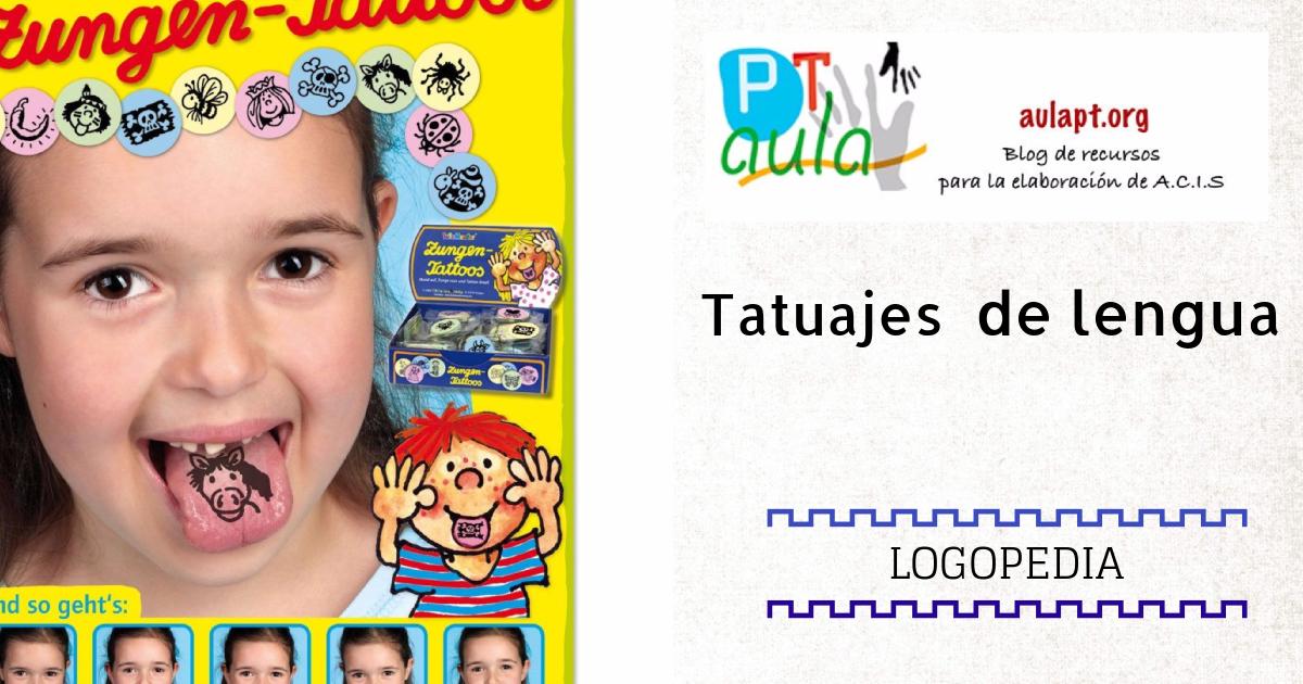 Tatuajes De Lengua Juegos Para Logopedia Aula Pt