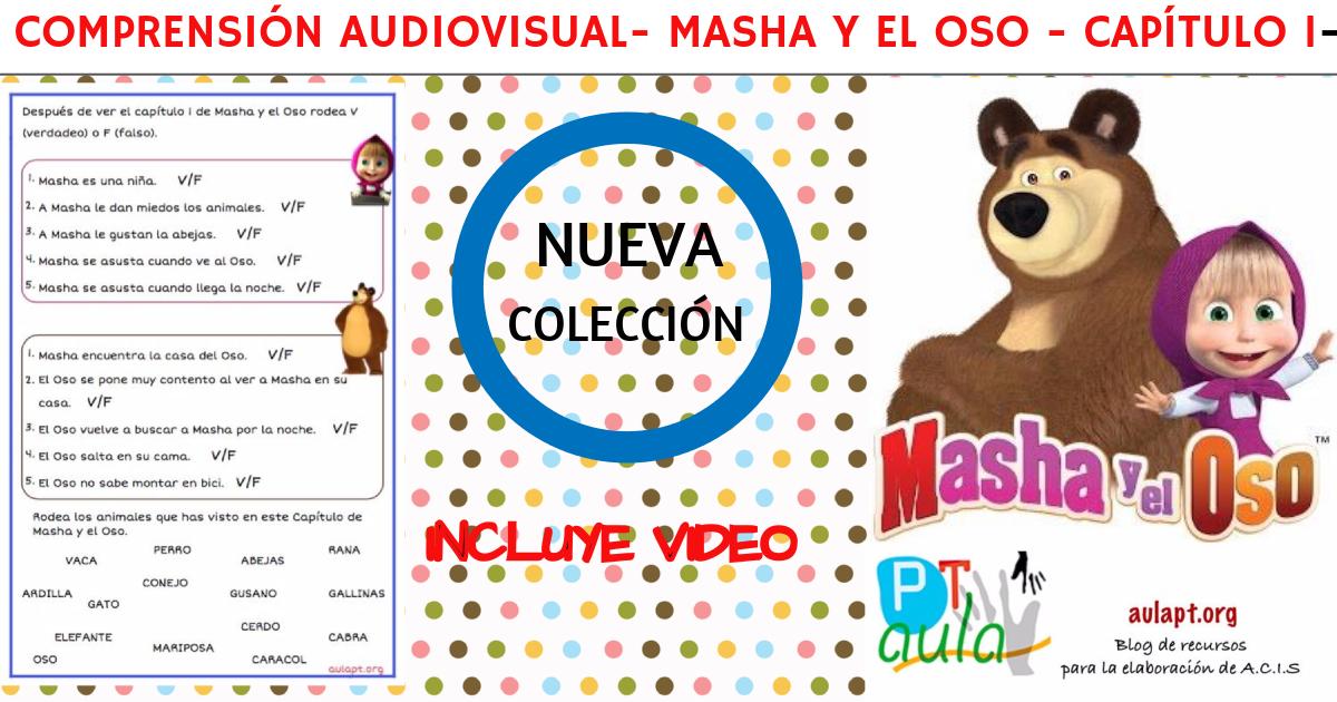 COMPRENSIÓN MASHA Y EL OSO