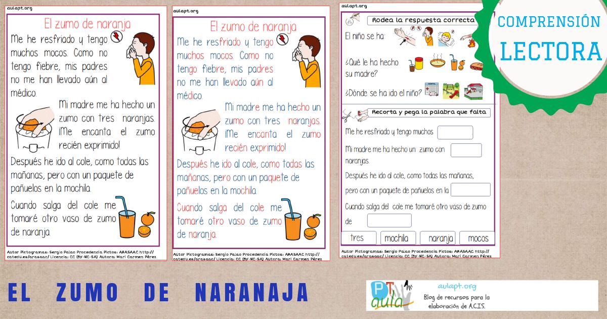 COMPRENSIÓN LECTORA DE TEXTOS . EL ZUMO DE NARANJA - Aula PT